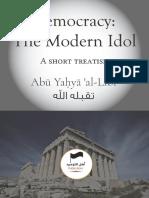 Democracy - The Modern Idol - Abu Yahya al-Libi - Ahlut-Tawhid Publications.pdf