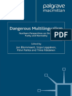 (Language and Globalization) Jan Blommaert, Sirpa Leppänen, Päivi Pahta, Tiina Räisänen (eds.)-Dangerous Multilingualism_ Northern Perspectives on Order, Purity and Normality