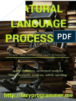 Natural Language Processing in Python Master Data Science and Machine Learning for Spam Detection Sentiment Analysis Latent Semantic Analysis and Article Spinning Machine Learning in Python