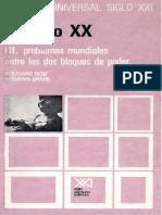 Benz W., Graml H., El Siglo XX III. Problemas Mundiales Entre Los Dos Bloques de Poder