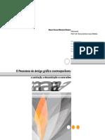 O Panorama Do Design Gráfico Contemporâneo - A Construção, A Desconstrução e a Nova Ordem