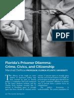 Florida's Prisoner Dilemma