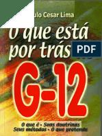 O Que está por trás do G12 - Paulo cesar Lima.pdf