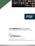 Voices Com Television Commercial Success Kit