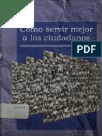 como servir mejor a los cuidadanos - INSTlTUTO NACIONAL DE ADMINISTRACION PÚBLICA 1999.pdf
