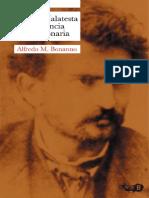 AlfredoM Bonanno - Errico Malatesta y la violencia revolucionaria - 2009.pdf