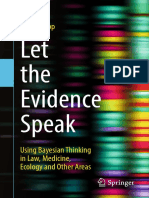Let the Evidence Speak_ Using Bayesian Thinking in Law, Medicine, Ecology and Other Areas