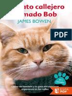 UN GATO CALLEJERO LLAMADO BOB - James Bowen.pdf