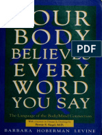 Barbara Hoberman Levine - Your Body Believes Every Word You Say