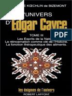 Edgar Cayce, Dorothée Koechlin de Bizemont - L'Univers d'Edgar Cayce Vol3