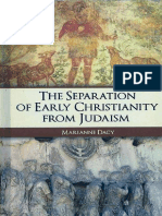 The Separation of Early Christianity From Judaism