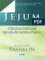 Jejum - A Disciplina Particular -Jentezen Fran