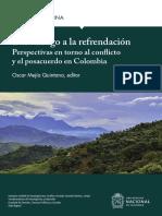 Del diálogo a la refrendación. Perspectivas en torno al conflicto y el posacuerdo en Colombia.