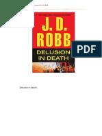 J. D. Robb - Serie Ante La Muerte 44 - Desilusión en La Muerte (Delusion in Death)