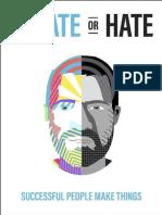 Create or Hate Successful People Make Things - Dan Norris
