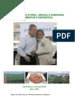 Alianca do Etanol ameaca a soberania alimentar e energetica