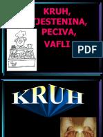 Kruh, Tjestenina, Peciva, Vafli