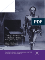 J. Donnelly, Ann-Kristin Wallengren (Eds.)-Today's Sounds for Yesterday's Films_ Making Music for Silent Cinema-Palgrave Macmillan UK (2016)