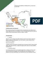 1.4 Identificar Los Grupos Étnicos Que Habitaban en Mesoamérica y Resumir Las Características Comunes Entre Ellos