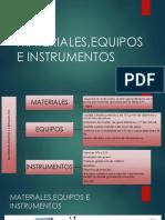 Materiales,Equipos e Instrumentos