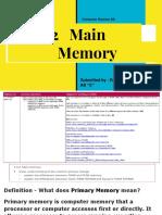 1.3.2   Main                        Memory