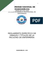 Reglamento Específico de Grados y Titulos de La Facultad de Enfermería