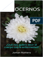 CONOCERNOS ¿Qué Nos Quiere Decir El Cuerpo Con La Enfermedad- Joman Romero