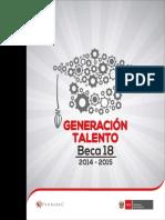 Generación Talento - Primera Promoción de Graduados de Beca 18