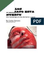 Carlos Serrano estas muerto