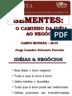 PALESTRA Sementes_da Ideia Ao Negocio_UTFPR 2010