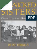 Wicked Sisters Women Poets, Literary History in Discord - Betsy Erkkila