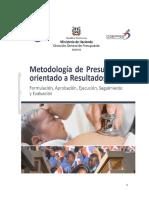 Metodologia Presupuesto Orientado a Restulado Integrado 2017