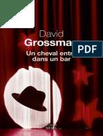 Grossman, David - Un Cheval Entre Dans Un Bar (2014, Seuil, 978-2!02!122482-5)