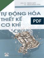 Tự động hóa thiết kế cơ khí - Pgs.Ts.Trịnh Chất - Trịnh Đồng Tính.pdf