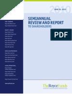 Royce Semi Annual Report