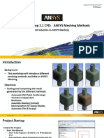 Mesh-Intro 17.0 WS2.1 CFD ANSYS Meshing Methods