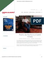 Pedro Da Rocha e a Caeté Filmes
