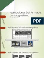 Aplicaciones Del Formado Por Magnetismo