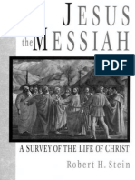 Jesus the Messiah a Survey of