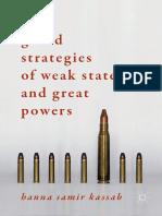 Grand Strategies of Weak States & Great Powers~Kassab 2018