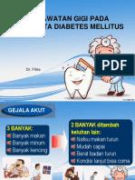 Perawatan Gigi Pada Penderita DM