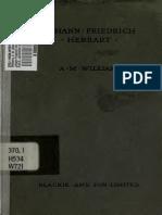 A.M. Williams - Johann Friedrich Herbart. a Study in Pedagogics