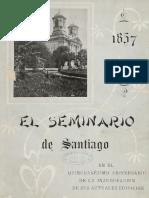 """Chile, """"El Seminario de Santiago 1857 – 1907"""""""