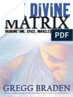 Gregg Braden - The Divine Matrix_ Bridging Time, Space, Miracles, and Belief (2006, Hay House).pdf