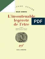 Milan Kundera - L'insoutenable legerete de l'etre (1984).pdf