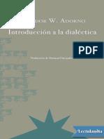 Introduccion a la dialectica - Theodor W Adorno.pdf