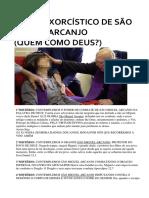 TERÇO EXORCÍSTICO DE SÃO MIGUEL ARCANJO (QUEM COMO DEUS?) EXORCISMO