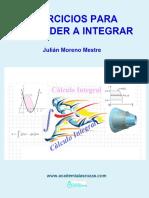 Ejercicios Resueltos Para Aprender a Integrar - Julián Moreno Mestre