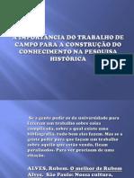A_importância_do_trabalho_de_campo_correta.pptx
