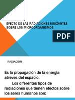 Intro Efecto de Las Radiaciones Ionizantes Sobre Los Microorganismos